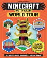 Cover image for Minecraft master builder world tour