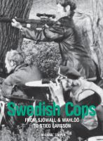 Cover image for Swedish cops  from Sjöwall and Wahlöö to Stieg Larsson