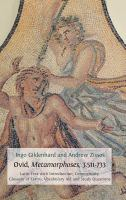 Cover image for Ovid, Metamorphoses, 3.511-733 : Latin text with introduction, commentary, glossary of terms, vocabulary aid and study questions