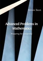 Cover image for Advanced problems in mathematics : preparing for university