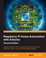 Cover image for Raspberry Pi home automation with Arduino  unleash the power of the most popular microboards to build convenient, useful, and fun home automation projects
