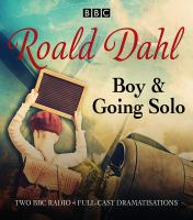 Cover image for Boy &, Going solo : two BBC Radio 4 full-cast dramas