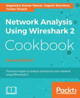 Cover image for Network analysis using Wireshark 2 cookbook practical recipes to analyze and secure your network using Wireshark 2