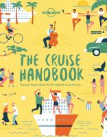 Cover image for The cruise handbook : inspiring ideas and essential advice for the new generation of cruises and cruisers