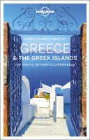 Cover image for Greece & the Greek Islands : top sights, authentic experiences