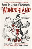 Cover image for Wonderland : an anthology of works inspired by Alice's adventures in Wonderland