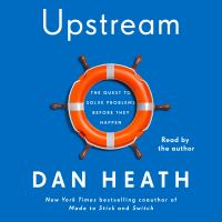 Cover image for Upstream the quest to solve problems before they happen