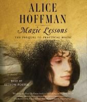 Cover image for Magic lessons the prequel to practical magic