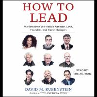 Cover image for How to lead Wisdom from the world's greatest ceos, founders, and game changers.