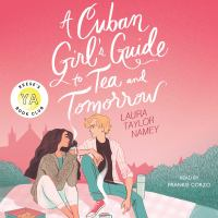 Cover image for A Cuban girl's guide to tea and tomorrow