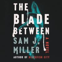 Cover image for The blade between