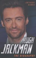 Cover image for Hugh Jackman : the biography
