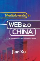 Cover image for Media events in web 2.0 China interventions of online activism
