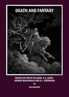 Cover image for Death and fantasy essays on Philip Pullman, C.S. Lewis, George MacDonald and R.L. Stevenson