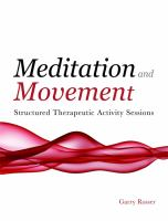 Cover image for Meditation and movement structured therapeutic activity sessions