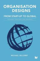 Cover image for Organisation designs from start-up to global  dynamic designs for growth