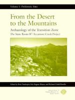 Cover image for From the desert to the mountains : archaeology of the Transition Zone : the State Route 87-Sycamore Creek Project