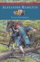 Cover image for Alexander Hamilton, young statesman