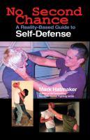 Imagen de portada para No second chance a reality-based guide to self-defense