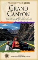 Cover image for Grand Canyon : true stories of life below the rim