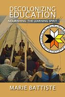 Cover image for Decolonizing education  nourishing the learning spirit