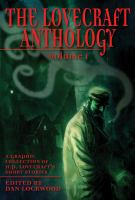 Cover image for The Lovecraft anthology : a graphic collection of H.P. Lovecraft's short stories
