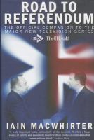 Cover image for Road to referendum  the official companion to the major television series The Herald