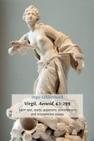 Cover image for Virgil, Aeneid, 4.1-299 : Latin text, study questions, commentary and interpretative essays