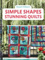 Cover image for Simple shapes stunning quilts