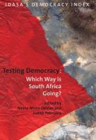 Cover image for Testing democracy which way is South Africa going?