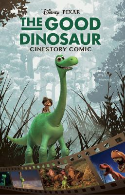 Cover image for The good dinosaur : cinestory