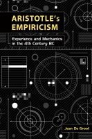 Cover image for Aristotle's empiricism  experience and mechanics in the fourth century BC