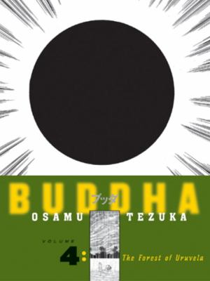Cover image for Buddha. Vol. 4, the forest of Uruvela