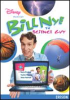 Cover image for Bill Nye the science guy Erosion