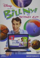 Cover image for Bill Nye the science guy Invertebrates