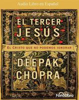 Cover image for El tercer Jesús el Cristo que no podemos ignorar