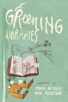 Cover image for Greening libraries