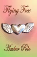 Cover image for Flying free