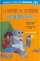 Cover image for La noche de terror : un cuento sobre Robot y Rico = The scary night : a Robot and Rico story