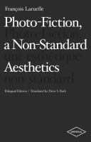 Cover image for Photo-fiction, a non-standard aesthetics