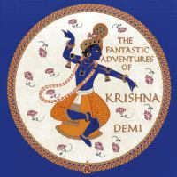 Cover image for The fantastic adventures of Krishna