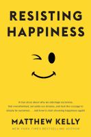 Cover image for Resisting happiness