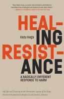 Cover image for Healing resistance a radically different response to harm