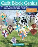 Cover image for Quilt block genius, expanded second edition