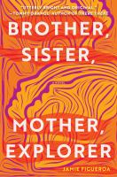 Cover image for Brother sister mother explorer
