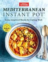 Cover image for Mediterranean Instant Pot : easy, inspired meals for eating well.