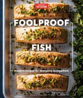 Cover image for Foolproof fish : modern recipes for everyone, everywhere
