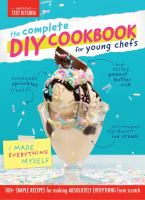 Cover image for The complete DIY cookbook for young chefs