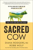 Cover image for Sacred cow : the case for (better) meat :