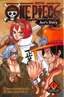 Cover image for One piece : Ace's story. Vol. 1, Formation of the Spade Pirates
